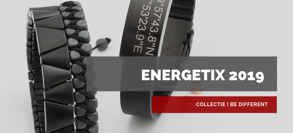 ENERGETIX Be Different | ENERGETIX Collectie 2019